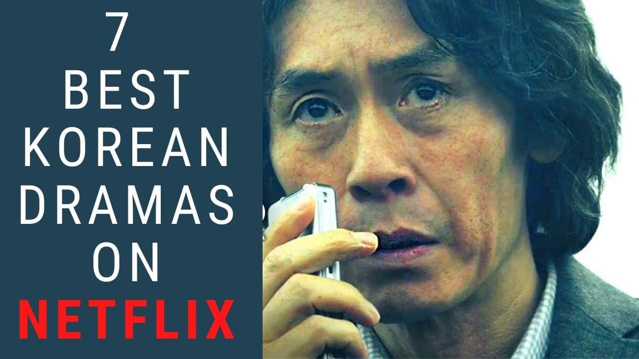 Best Korean Dramas on Netflix