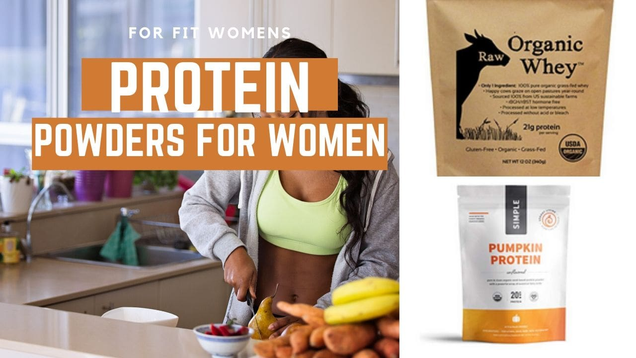 Top 8 Protein Powders for Women – Dietician Recommended